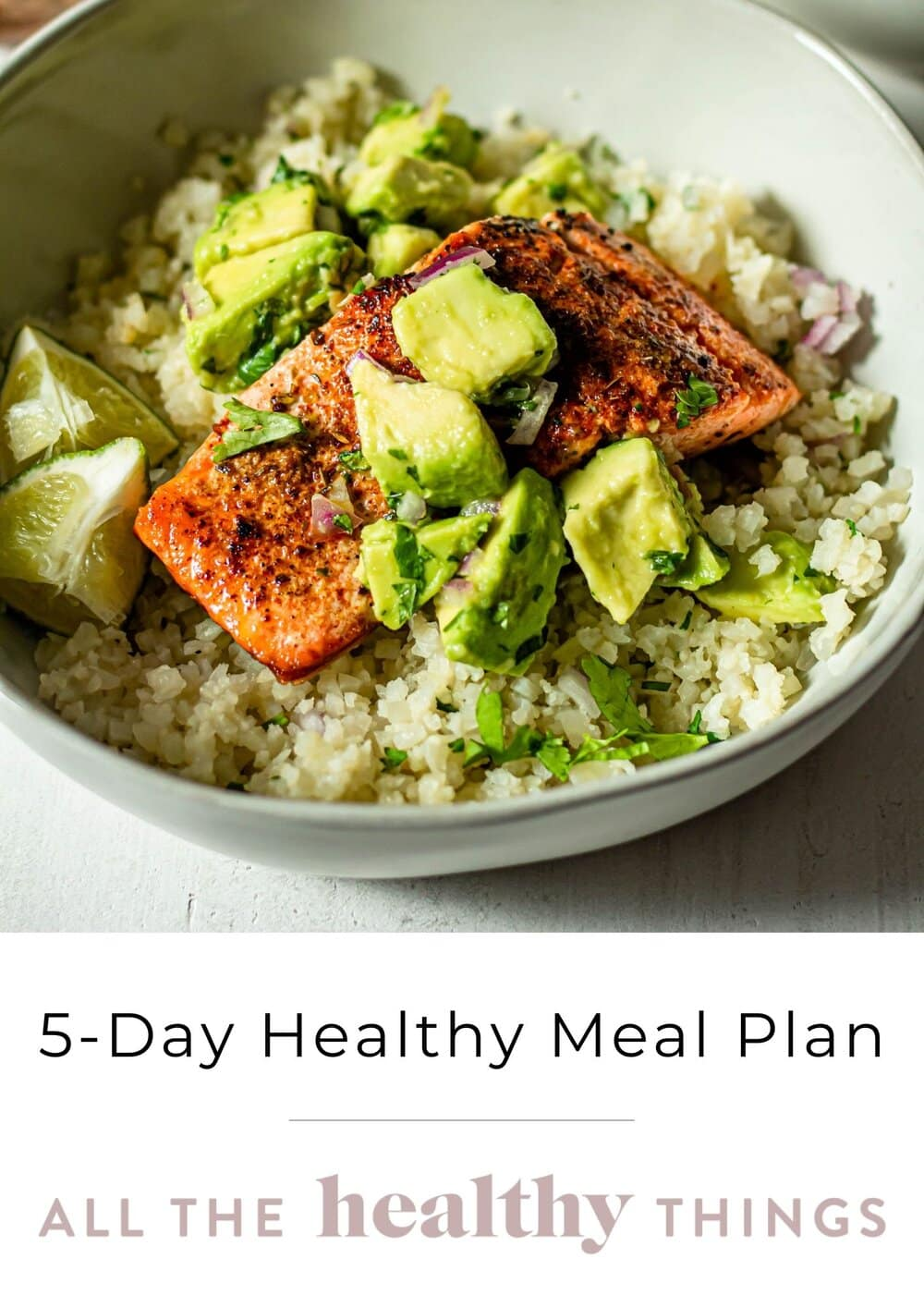 All the Healthy Things 5-Day Healthy Meal Plan-12.jpg