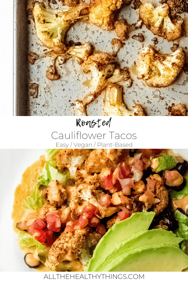 Chipotle Cauliflower Tacos with Spicy Lime Tahini (Vegan, Gluten-Free)