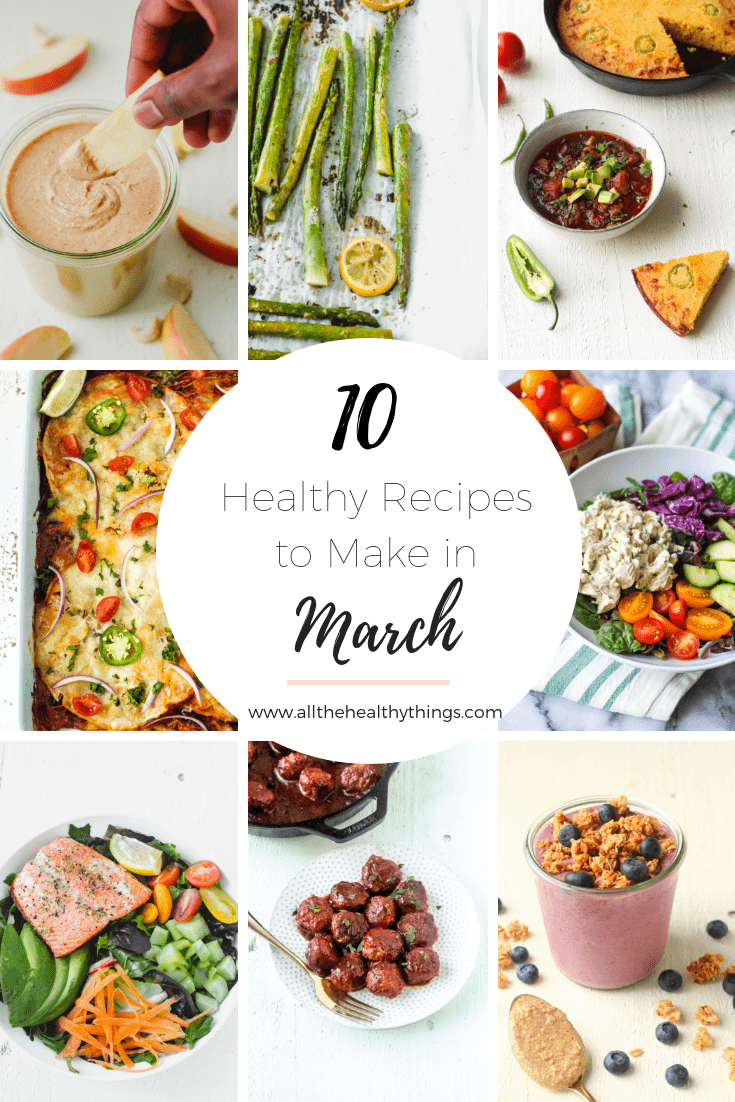 10 Healthy Recipes to Make In March