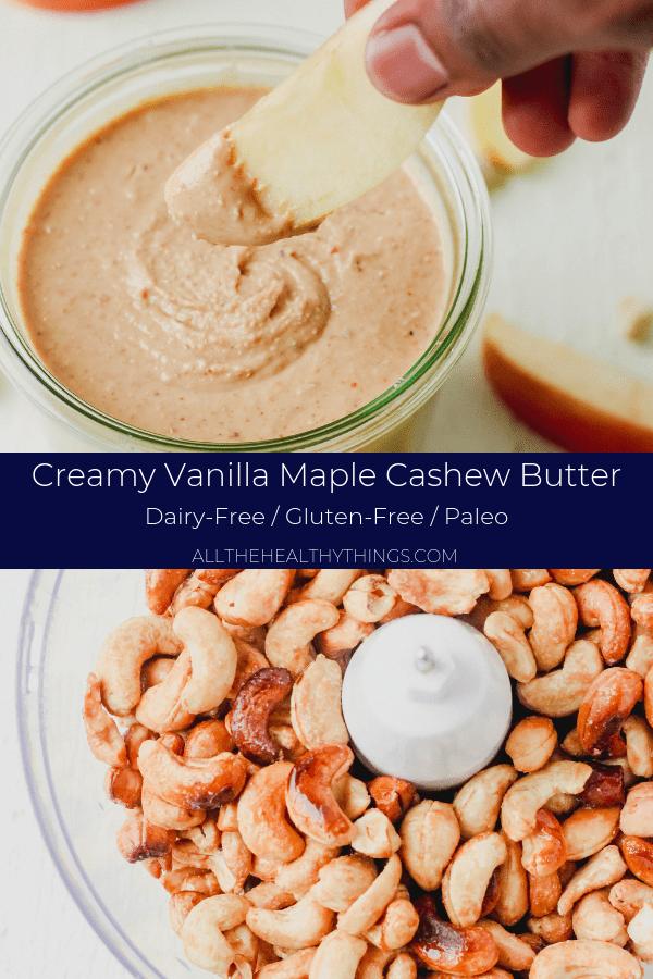 Creamy Vanilla Maple Cashew Butter