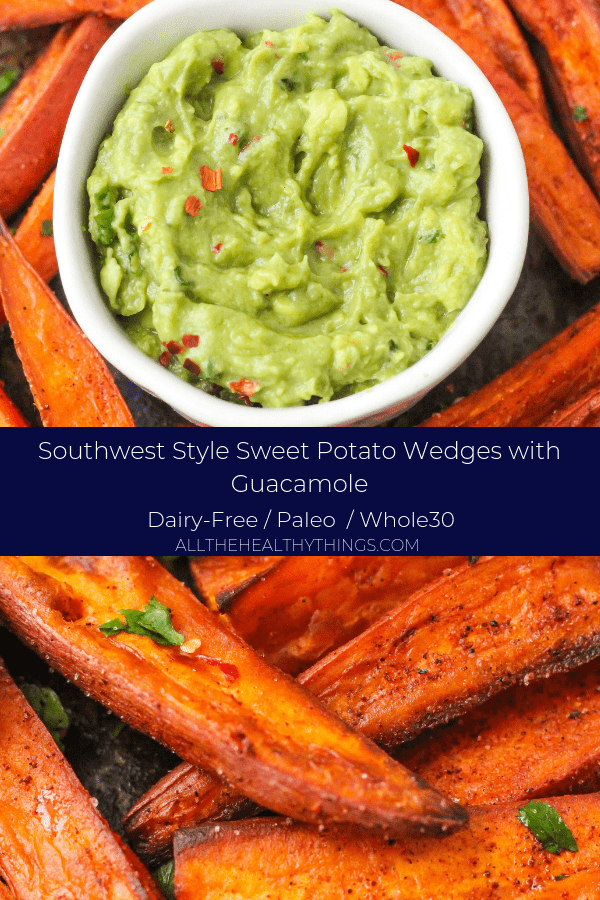 6.pngSouthwest Style Sweet Potato Wedges and Guacamole